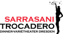 Dinner-Vari�theater Sarrasani Trocadero